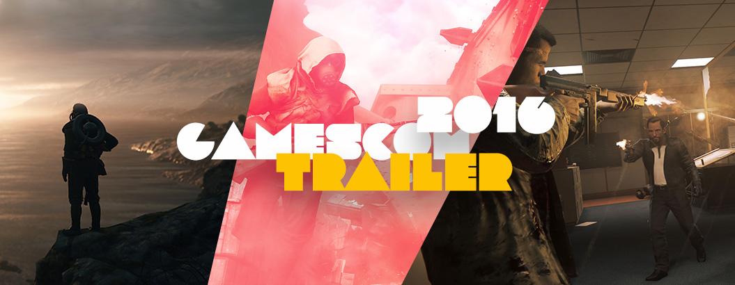 News: gamescom 2016: Alle Trailer auf einen Blick