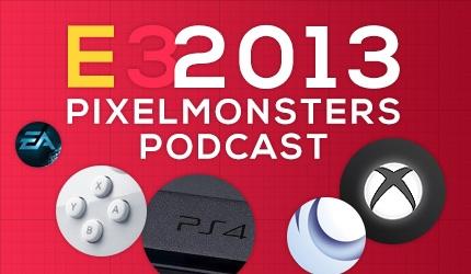 Podcast: E3 2013