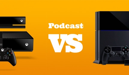 Podcast: Xbox One vs. PlayStation 4