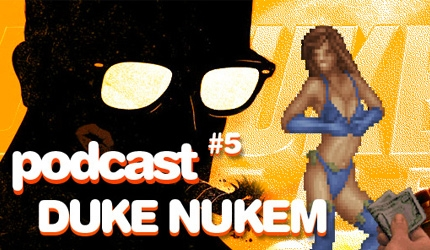 Podcast: Duke Nukem