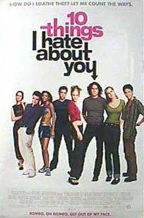 10 Dinge, die ich an dir hasse Poster