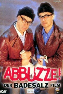 Abbuzze! Der Badesalz-Film Poster