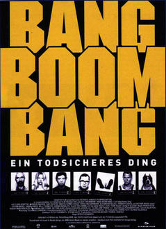 Bang Boom Bang - Ein todsicheres Ding Filminfo