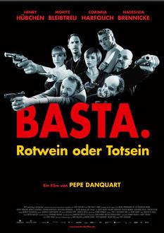 Basta. Rotwein oder Totsein Poster