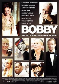 Bobby - Sie alle hatten einen Traum Filminfo