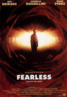 Fearless – Jenseits der Angst Filminfo