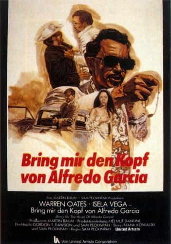 Bring mir den Kopf von Alfredo Garcia Poster