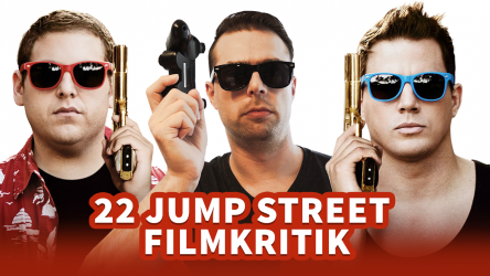 Filmkritik: 22 Jump Street Trailer