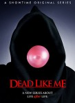 Dead Like Me - So gut wie tot Poster